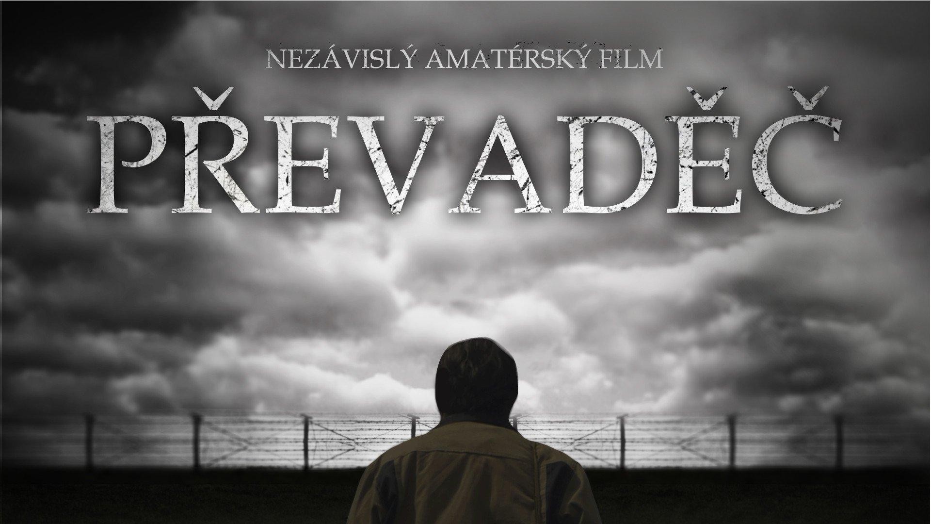 Převaděč - Nezávislý amatérský film