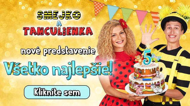 5. výročí Smejko a Tanculienka: Všetko najlepšie!