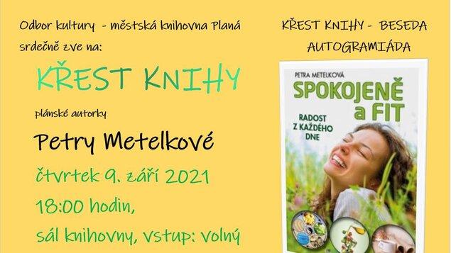 Křest knihy Petry Metelkové - Spokojeně a fit
