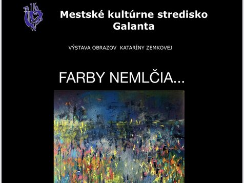 Výstava obrazov :Katarína Zemková - Farby nemlčia ...