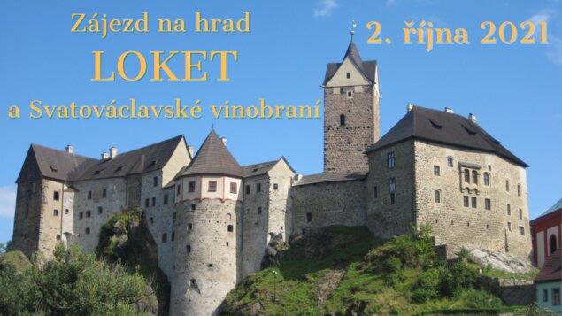Zájezd na hrad Loket a Svatováclavské vinobraní