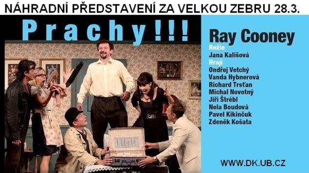 Prachy !!! - náhradní představení za Velkou zebru