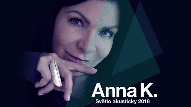 Anna K. ~ Světlo akusticky 2018