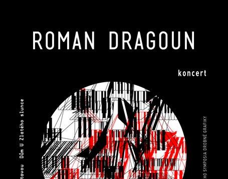 ROMAN DRAGOUN - koncert (LÉTO POD ZLATÝM SLUNCEM v galerii)