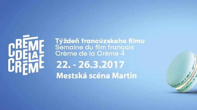 Creme de la Creme IV - Týždeň francúzskeho filmu