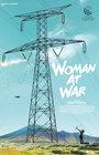 Žena na válečné stezce / Woman at War
