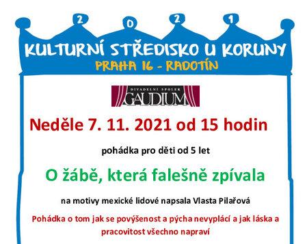 7. listopadu 2021 v 15:00* O žábě, která falešně zpívala - Divadelní spolek Gaudium