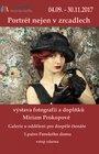 """Výstava fotografií a doplňků Miriam Prokopové - """"Portrét nejen v zrcadlech"""""""