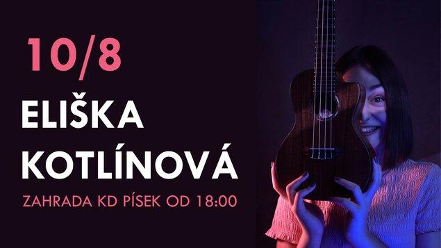 Eliška Kotlínová ~ Písecké kulturní léto 2021