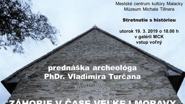 Stretnutie s históriou - Záhorie v čase Veľkej Moravy