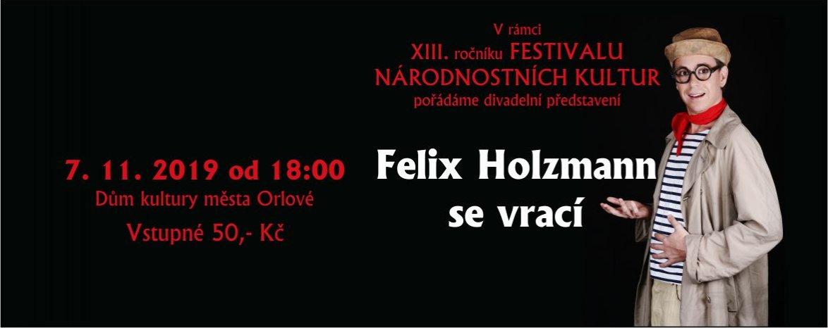 Felix Holzmann se vrací