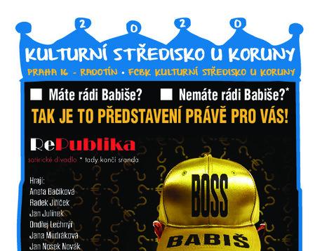 21. září 2020 v 19,00 * Boss Babiš - divadlo RePublika