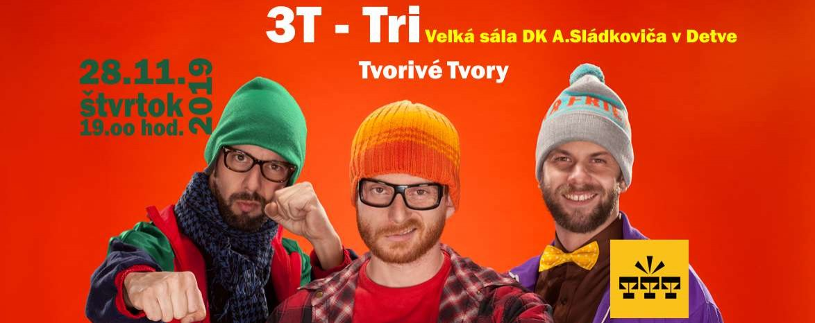 3T - Tri Tvorivé Tvory