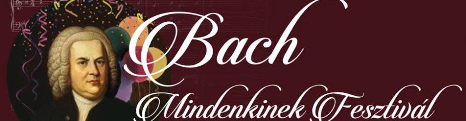 Bach pre každého - Bach Mindenkinek Fesztivál