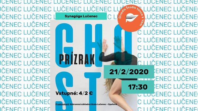 Divadlo Štúdio tanca - predstavenie Ghost / Prízrak