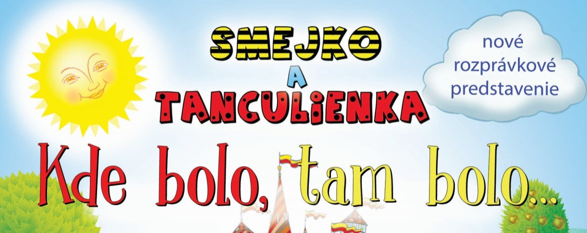 SMEJKO A TANCULIENKA: KDE BOLO, TAM BOLO...