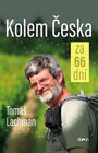 Tomáš Lachman: Kolem Česka za 66 dní