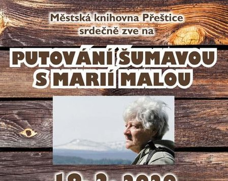 Putování Šumavou s Marií Malou