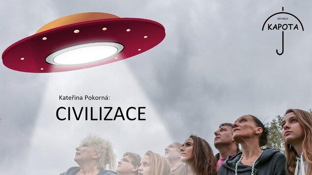 PŘELOŽENO - NOVÝ TERMÍN V JEDNÁNÍ - Civilizace - Divadlo Kapota Tábor