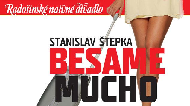 Radošinské naivné divadlo: Besame mucho