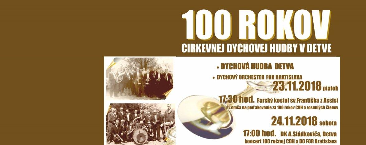 100 ROKOV CIRKEVNEJ DYCHOVEJ HUDBY V DETVE