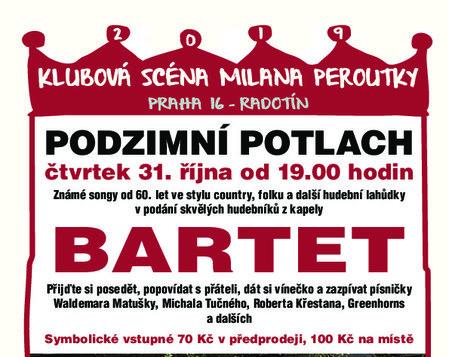 31. 10. od 19,00 * Podzimní potlach s kapelou Bartet