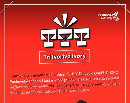TTT- TRI TVORIVÉ TVORY