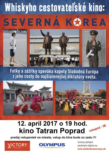 42a497d6a7324 Whiskyho cestovateľské kino: Severná Kórea – program a vstupenky ...