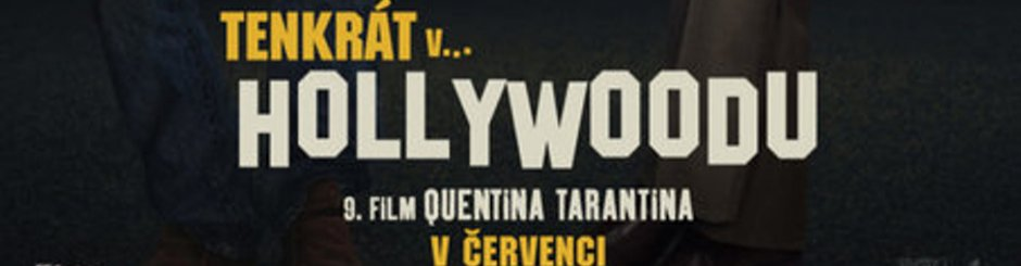 Tenkrát v Hollywoodu, středa 26. února v 19:30