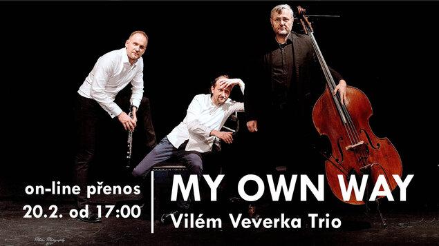 MY OWN WAY with Vilém Veverka Trio
