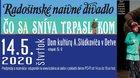 Radošinské naivné divadlo - ČO SA SNÍVA TRPASLÍKOM