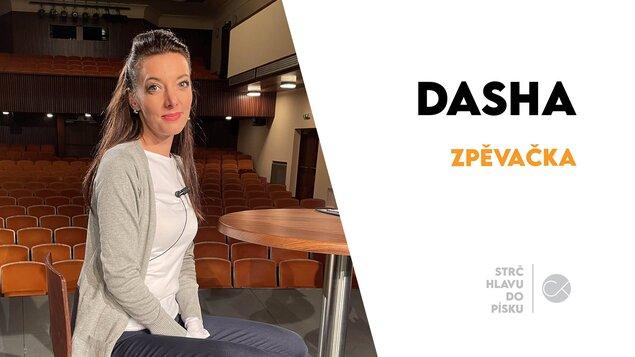 Dasha: Koncerty s Karlem Gottem mě bavily   STRČ HLAVU DO PÍSKU #12