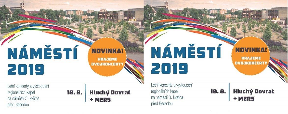 Náměstí 2019 - MERS + HLUCHÝ DOVRAT * dvojprogram