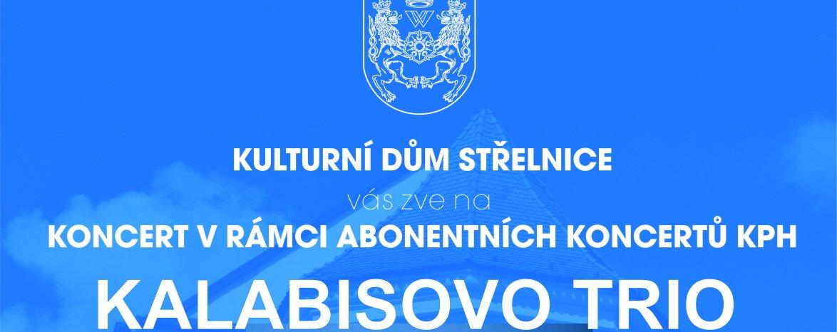 KALABISOVO TRIO - KONCERT KPH
