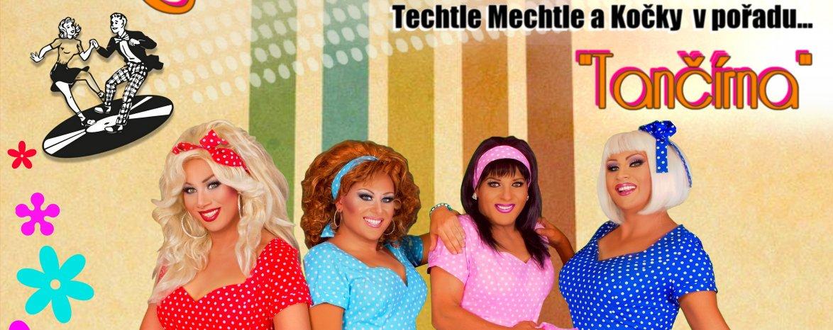 Travesti show Techtle Mechtle a Kočky v novém pořadu ,,Tančírna,,