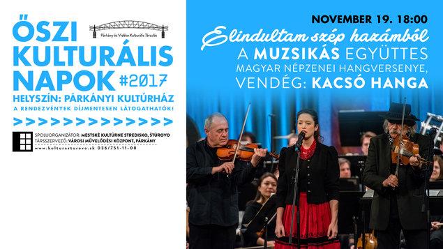 Jesenné dni kultúry - skupina Muzsikás, hosť: Hanga Kacsó, 19.11.2017