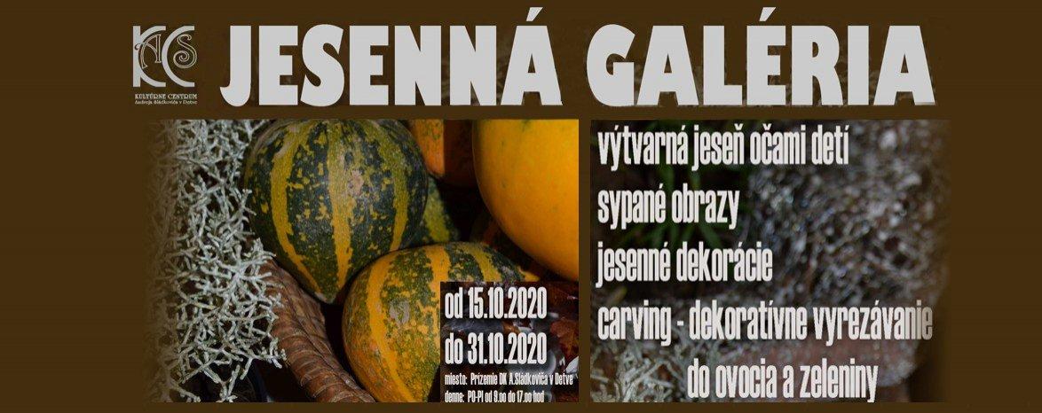 JESENNÁ GALÉRIA
