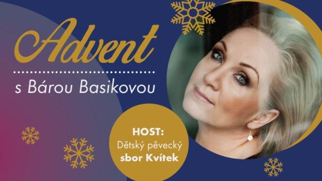 Advent s Bárou Basikovou