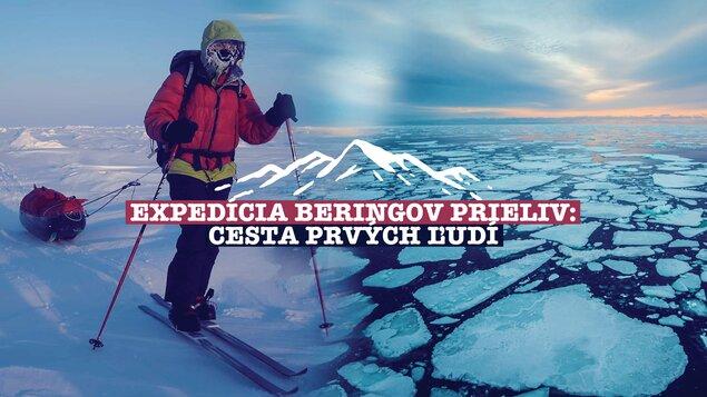 Expedícia Beringov prieliv – Cesta prvých ľudí