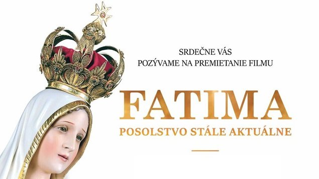 d6cb9a38d5 FATIMA-Posolstvo stále aktuálne – program a vstupenky online