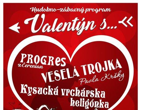 Valentín s Veselou trojkou, Progresom a Kysucou vrchárskou heligónkou