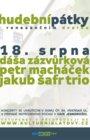 Dáša Zázvůrková, Petr Macháček, Jakub Šafr trio - hudební pátky