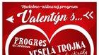 Valentín s Veselou trojkou, Progresom a Kysuckou vrchárskou heligónkou