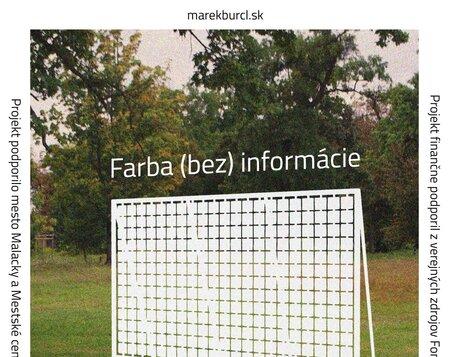Marek Burcl: FARBA (BEZ) INFORMÁCIE