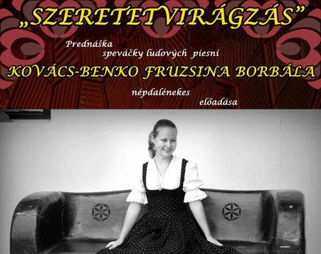 Prednáška speváčky ľudových piesní Fruzsiny Borbály Kovács-Benko