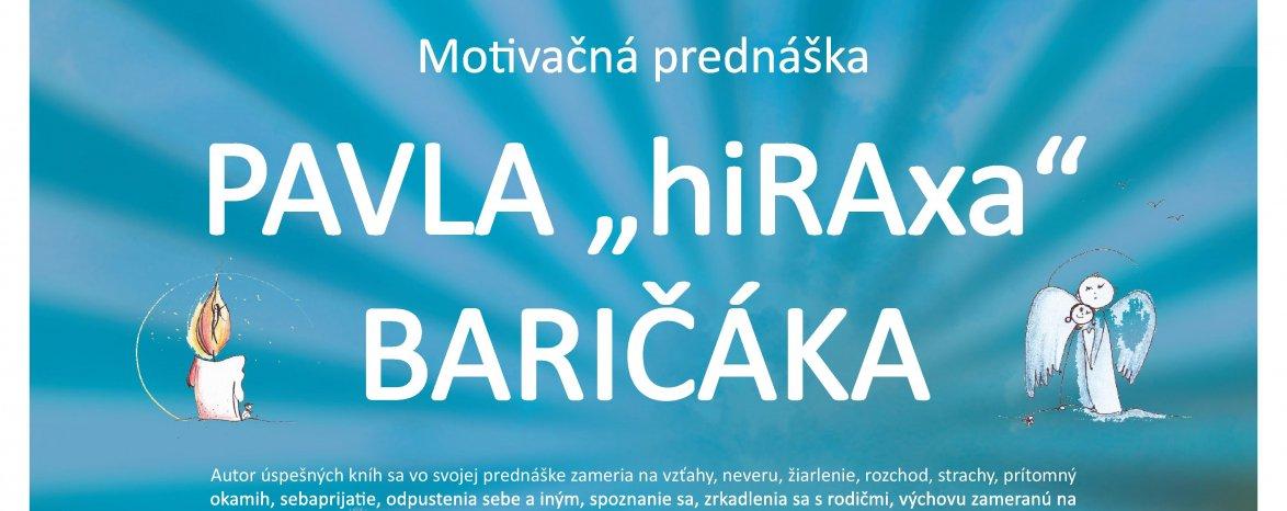 P. HIRAX BARIČÁK- motivačná prednáška