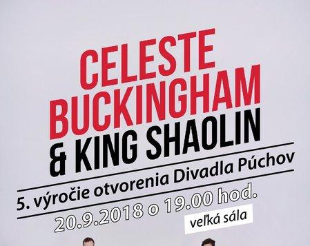 CELESTE BUCKINGHAM a KING SHAOLIN - státie