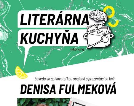 KL 2021 - Literárna kuchyňa: Denisa Fulmeková