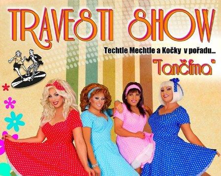 Travesti show Techtle Mechtle a Kočky - Tančírna