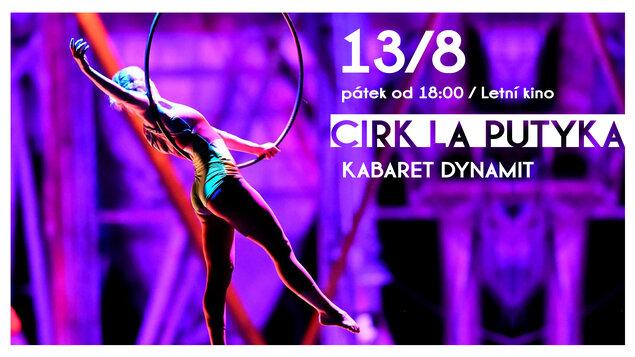 Kabaret Dynamit ~ Cirk La Putyka